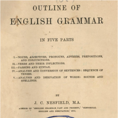Outline of English Grammar in five parts